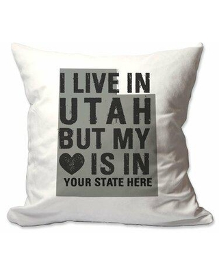 East Urban Home Customized I Live in Utah but My Heart is in [Enter Your State] Indoor/Outdoor Throw Pillow W001277044 Customize: Yes