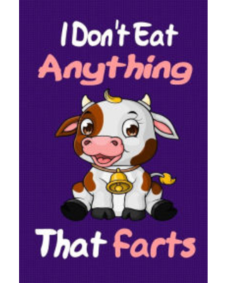 I Don't Eat Anything That Farts: Notebook Gifts for Vegan and Vegetarians: gifts for vegans, vegan for everybody, vegan recipe notebook, vegetarian bo