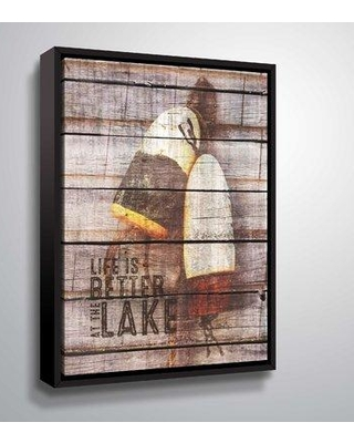 "Breakwater Bay 'Life is Better at the Lake' Graphic Art Print BF094480 Size: 48"" H x 36"" W x 2"" D Format: Floater Framed"