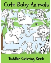 Baby Animals : Toddler Coloring Book