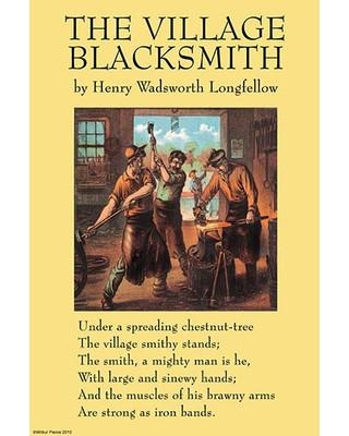 """Buyenlarge 'The Village Blacksmith' by Henry Wadsworth Longfellow Graphic Art 0-587-26821-2 Size: 66"""" H x 44"""" W"""