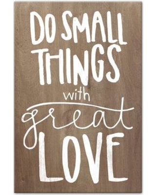 Jaxn 'Do Small Things with Great Love' Textual Art on Canvas 5058-E