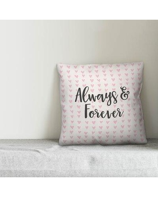 Ebern Designs Salazar Always and Forever in Hearts Pattern Throw Pillow W000798335 Product Type: Throw Pillow