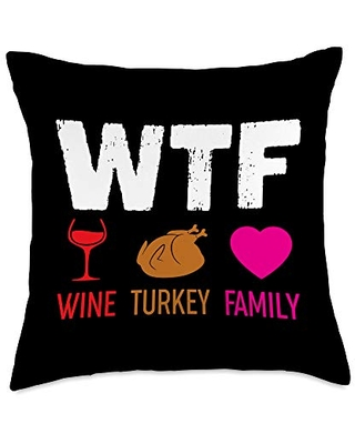 PeeKay Apparel - Thanksgiving WTF Wine Turkey Family - Funny Thanksgiving Matching Throw Pillow, 18x18, Multicolor