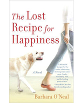The Lost Recipe for Happiness Barbara O'Neal Author