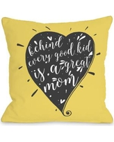 One Bella Casa Behind Every Good Kid Throw Pillow 74876PL18