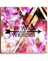 "Ebern Designs 'Be Wild and Wander' Graphic Art Print on Wood EBND4354 Size: 18"" H x 18"" W"
