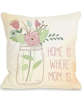 One Bella Casa Home is Where Mom is Mason Jar Throw Pillow 74878PL18