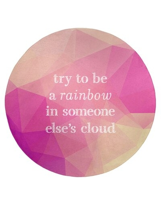 Faux Gemstone Try To Be A Rainbow Quote Poly Chenille Rug East Urban Home Rug Size: Round 5'