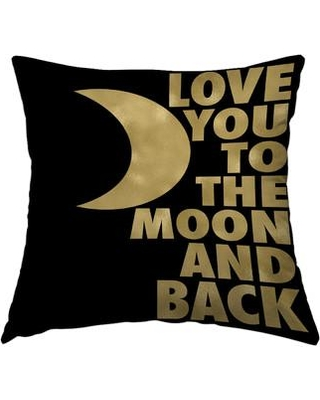 """East Urban Home Love You to the Moon and Back Throw Pillow FTSC7919 Size: 14"""" H x 14"""" W x 2"""" D"""