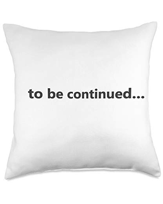 Something Else to be continued. Binge Series Suspense Credits Throw Pillow, 18x18, Multicolor