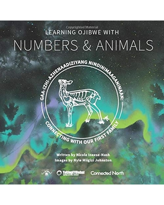 Connecting With Our First Family: Learning Ojibwe with Numbers & Animals