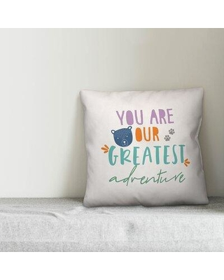 Isabelle & Max Kathaleen You are Our Greatest Adventure Throw Pillow W001739149