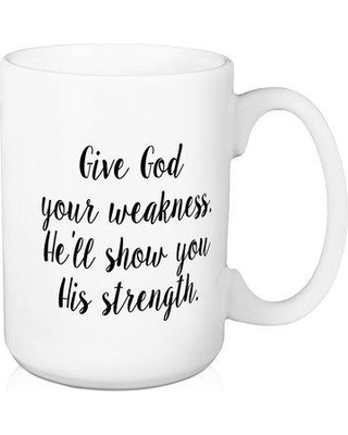 Wrought Studio Cobden Give God Your Weakness Coffee Mug W000192021