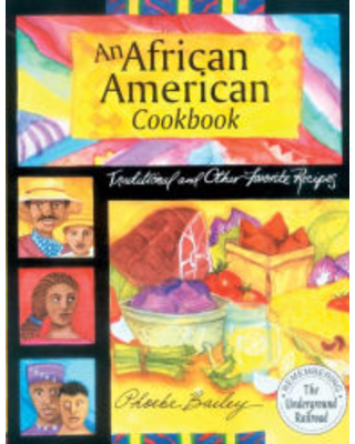 African American Cookbook: Traditional And Other Favorite Recipes Phoebe Bailey Author