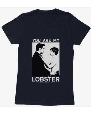 Friends You Are My Lobster Womens T-Shirt