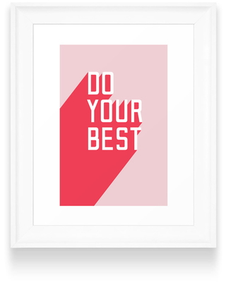 Deny Designs Do Your Best Art Print, Size One Size - Pink