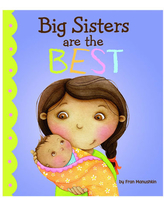 Big Sisters Are The Best - Books for Babies - Fat Brain Toys