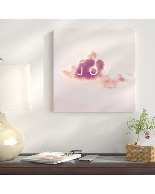 """East Urban Home 'The Superior Feeling: Joy' Graphic Art Print on Canvas UBNH9357 Size: 37"""" H x 37"""" W x 0.75"""" D"""