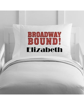 Personalized Broadway Bound Toddler Pillow Case