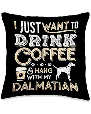 Dalmatian and Coffee Lovers Dalmatian Mom Dad I Just Want Hang Drink Coffee Throw Pillow, 16x16, Multicolor