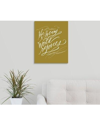 """Winston Porter 'Weary World' Textual Art Print on Canvas W000441508 Format: Wrapped Canvas Size: 20"""" H x 16"""" W x 1.25"""" D"""