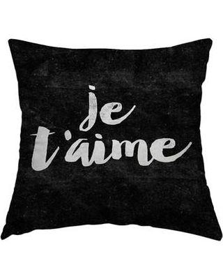 """East Urban Home Je Taime Throw Pillow FTSC7798 Size: 18"""" H x 18"""" W x 2"""" D"""