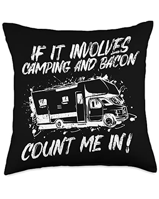 Funny Camping Sayings & Designs If It Involves Camping & Bacon Count Me In Holiday Camper Throw Pillow, 18x18, Multicolor