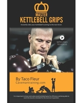 Master Kettlebell Grips: Instantly Take Your Kettlebell Training to the Next Level