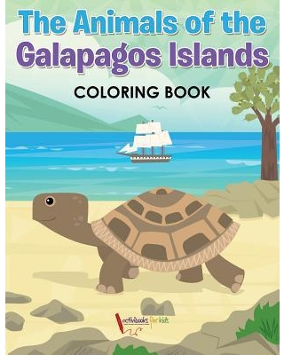 The Animals of the Galapagos Islands Coloring Book