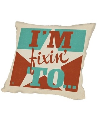 "Im Fixin to Throw Pillow East Urban Home Size: 16"" H x 16"" W x 2"" D"