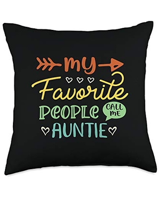 Auntie Gifts Stuff My Favorite People Call Me Auntie Funny Saying Aunt Throw Pillow, 18x18, Multicolor