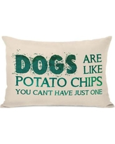 One Bella Casa Dogs Are like Potato Chips Lumbar Pillow 74611PL42