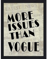 """PicturePerfectInternational """"More Issues than Vogue"""" Framed Textual Art 704-3176 Size: 17.5"""" H x 13.5"""" W x 1"""" D"""