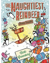 The Naughtiest Reindeer Goes South