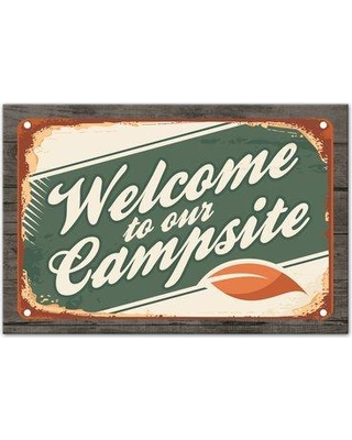 Millwood Pines 'Welcome to Our Campsite' Graphic Art Print on Canvas CJ222155