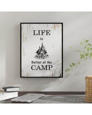 Life is Better at the Camp - Picture Frame Textual Art Print on Canvas