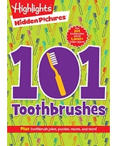101 Toothbrushes (Highlights Hidden Pictures 101 Activity Books)