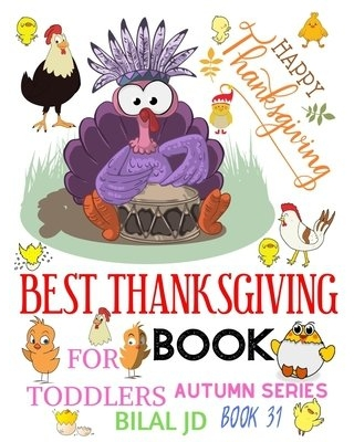 Best Thanksgiving Book for Toddlers : Coloring Books: Activity Books: Thanksgiving Books-Paperback