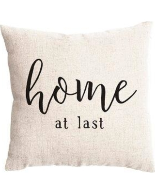 Find Deals On Gracie Oaks Woodway Home At Last Farmhouse Throw Pillow Cover Synthetic In Black Size 18x18 Wayfair Ae2f51220b9e497bbc5c380f7adffa33