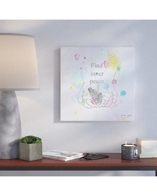 "Wrought Studio 'Find Inner Peace' Graphic Art Print on Wrapped Canvas VRKG5765 Size: 24"" H x 24"" W"