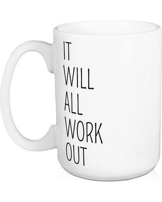 Jaxn Blvd It Will All Work Out 15 oz. Coffee Mug 5016-D