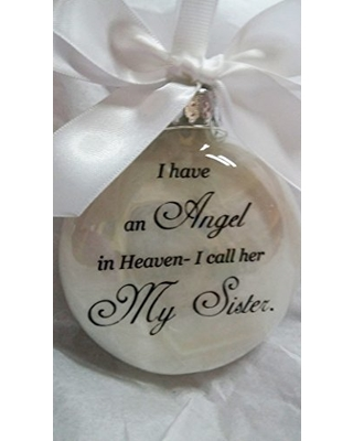 "In Memory Ornament ""I have an Angel in Heaven, I call her My Sister"" Christmas Keepsake Gift Memorial"