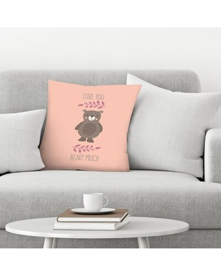 """Love You Beary Much Throw Pillow East Urban Home Size: 16"""" x 16"""""""