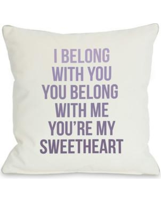 """One Bella Casa You're My Sweetheart Throw Pillow 70915PL Size: 26"""" H x 26"""" W"""