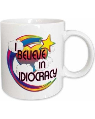East Urban Home I Believe in Idiocracy Cute Believer Coffee Mug W001181838