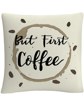 Abc 'But First Coffee' 16 X 16 Decorative Throw Pillow