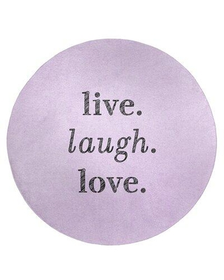East Urban Home Handwritten Live Laugh Love Quote Poly Chenille Rug FCLS6630 Rug Size: Round 5'