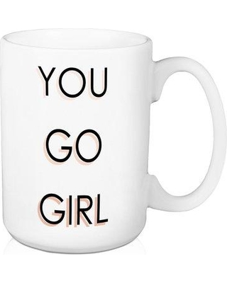 Don T Miss These Deals On Ebern Designs Bowden You Go Girl Coffee Mug Cg239028