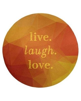 East Urban Home Faux Gemstone Live Laugh Love Quote Poly Chenille Rug FCLS7186 Rug Size: Round 5'